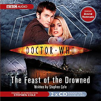 Doctor Who The Feast Of The Drowned by Stephen Cole & Read by David Tennant