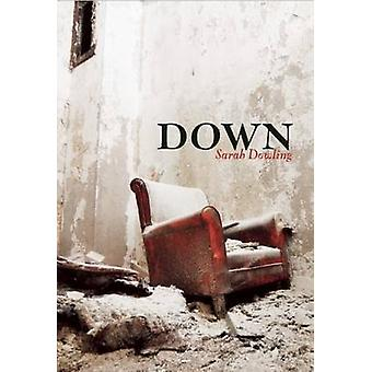 Down by Sarah Dowling - 9781552452981 Book