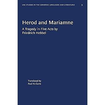 Herod and Mariamne - A Tragedy in Five Acts van Friedrich Hebbel door Pau