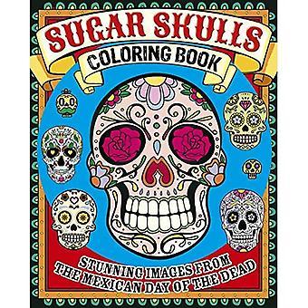 Sugar Skulls Coloring Book: Impresionantes imágenes del Día de Muertos de México
