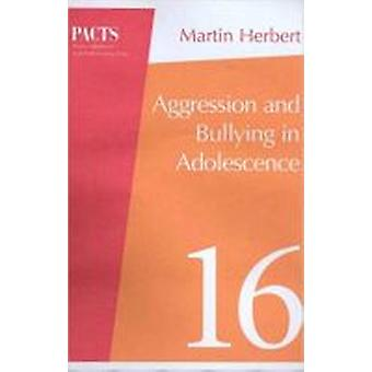 Aggression and Bullying in Adolescence