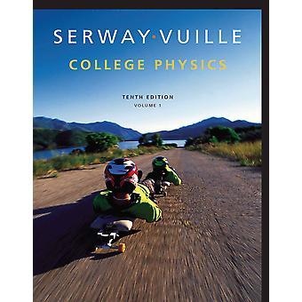 College Physics by Chris Vuille, Raymond Serway Hardcover - 1 tammikuuta 2014