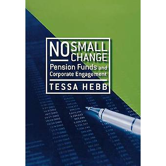 لا تغيير صغير - صناديق المعاشات التقاعدية ومشاركة الشركات من قبل تيسا هيب