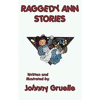 Raggedy Ann Stories - Illustrated by Johnny Gruelle - 9781515429357 B