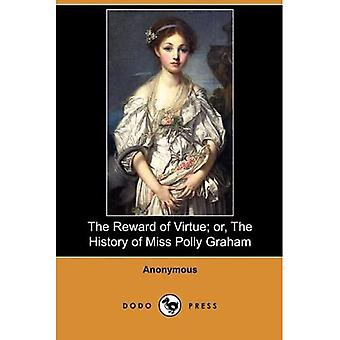 Hyveen palkitseminen; tai neiti Polly Grahamin historia (Dodo Press)