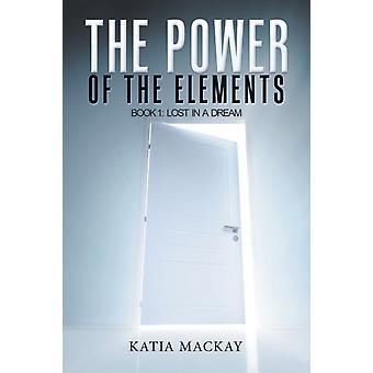 The Power of the Elements door Katia MacKay