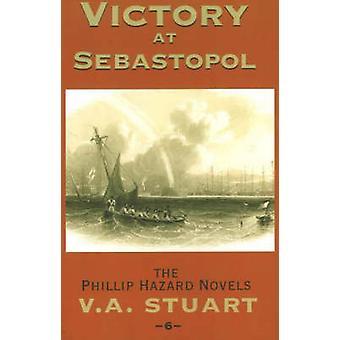 Victory at Sebastopol by V. A. Stuart