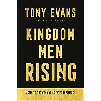Kingdom Men Rising A Call to Growth and Greater Influence