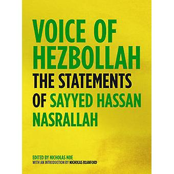 Voice of Hezbollah The Statements of Sayyed Hassan Nasrallah