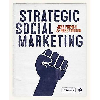 Strategic Social Marketing by French & Jeff