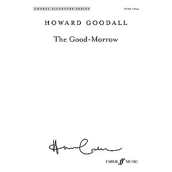 The GoodMorrow by Lyrics by John Donne & By composer Howard Goodall