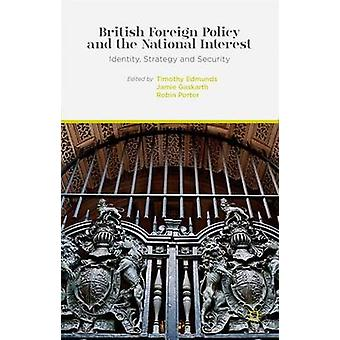 British Foreign Policy and the National Interest - Identity - Strategy