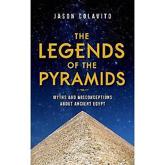 The Legends of the Pyramids