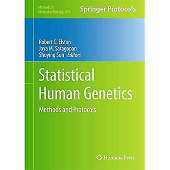 Statistical Human Genetics: Methods and Protocols (Methods in Molecular Biology)