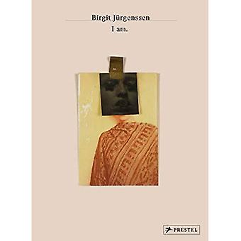 Birgit Jurgenssen: I Am.