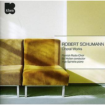 R. Schumann - Schumann: Kuoroteosten [CD] USA tuonti