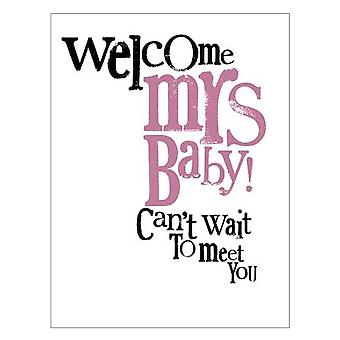 The Art Group Welcome Mrs Baby Card