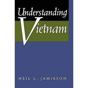 Understanding Vietnam by Neil L. Jamieson - 9780520201576 Book