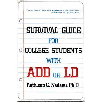 Överlevnadsguide för högskolestudenter med ADHD eller LD (2: a reviderade edit