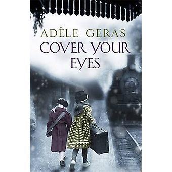 Bedecken Sie Ihre Augen von Adele Geras - 9781782066071 Buch