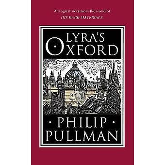 Lyras Oxford av Philip Pullman - 9780857535573 bok