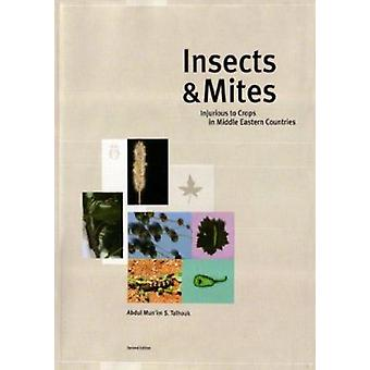 Insects and Mites Injurious to Crops in Middle Eastern Countries (2nd