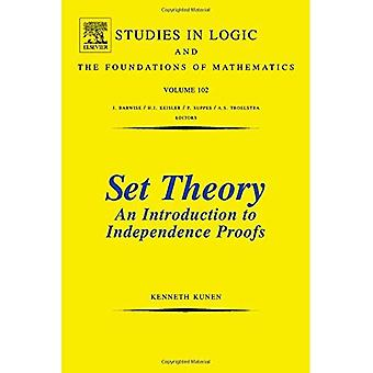 Set Theory An Introduction To Independence Proofs: 102 (Studies in Logic and the Foundations of Mathematics)