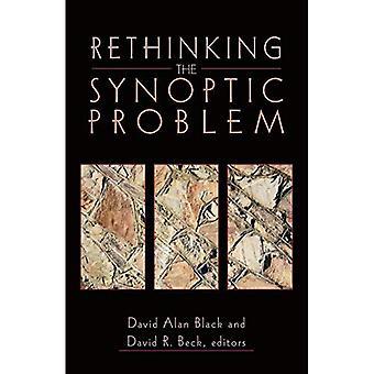 Ein Umdenken des synoptischen Problems
