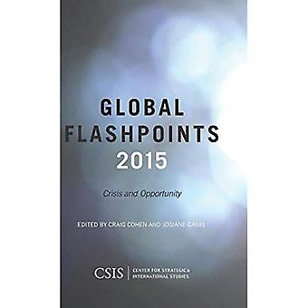 Global Flashpoints 2015: Crisis and Opportunity (CSIS Reports)
