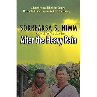 After the Heavy Rain: Khmer Rouge Killed His Family, He Tracked Them, But Not for Revenge...