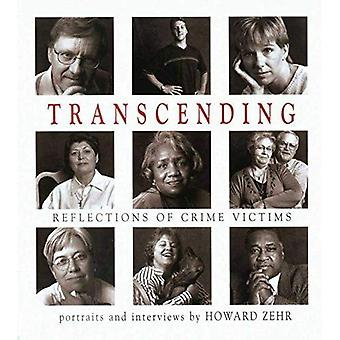 Transcending: Reflections of� Crime Victims
