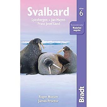 Svalbard (Spitsbergen) : With Franz Josef Land and Jan Mayen (Bradt Travel Guides)
