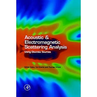 ACOUSTIC  ELECTROMAG SCATTER ANALY by Doicu Et Al