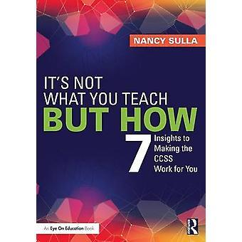 Ce n'est pas ce que vous enseignez, mais comment par Nancy Sulla