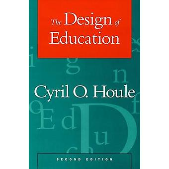 Design of Education 2e P by Houle