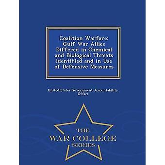 Coalition Warfare Golf Krieg Verbündeten unterschieden sich in chemischen und biologischen Bedrohungen identifiziert und im Einsatz der Defensive Maßnahmen War College-Serie von Vereinigte Staaten Regierungsverantwortlichkeit