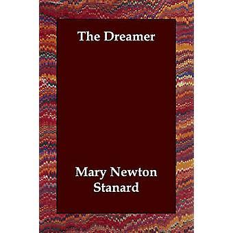 De dromer door standaard & Mary Newton