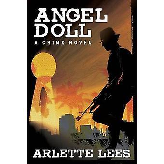 Handgjorda ängel docka en kriminalroman av Lees & Arlette