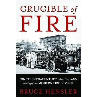 Crisol de fuego por Bruce Hensler