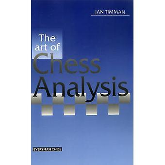 Art of Chess Analysis by Timman & Jan