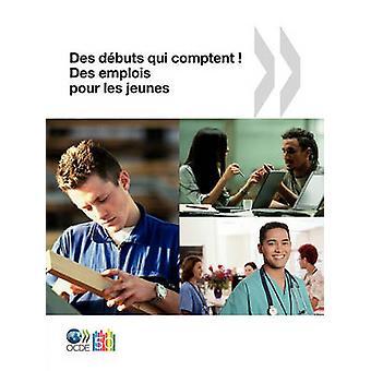 Des emplois pour les jeunesJobs de juventude Des dbuts competente Des emplois pour les jeunes pela OECD Publishing