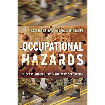 Riesgos laborales - éxito y fracaso en la ocupación militar por D