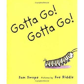 Gotta Go! Gotta Go! Book