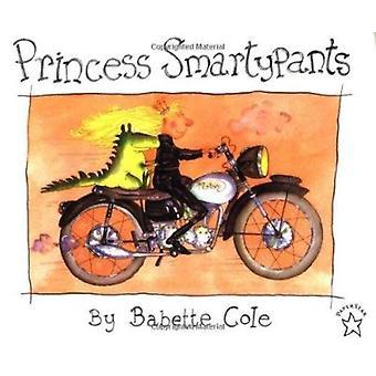 Princess Smartypants by Babette Cole - 9780698115552 Book