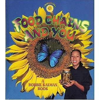 Food Chains and You by Bobbie Kalman - 9780778719885 Book