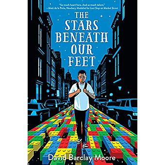 The Stars Beneath Our Feet by David Barclay Moore - 9781432849160 Book