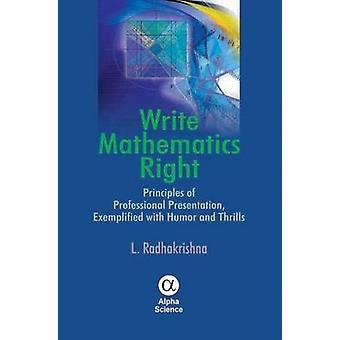 Write Mathematics Right - Principles of Professional Presentation - Ex