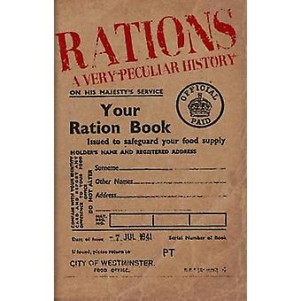 Rations - A Very Peculiar History by David Arscott - 9781907184253 Book