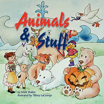 Animals and Stuff by Mark Shaber - Tiffany Lagrange - 9781934246108 B
