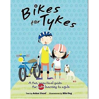 Bikes for Tikes by Azhar Yusof Mohammed - 9789814351201 Book
